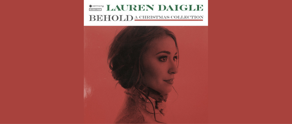 Lauren Daigle Christmas.Album Review Lauren Daigle S First Christmas Album Behold